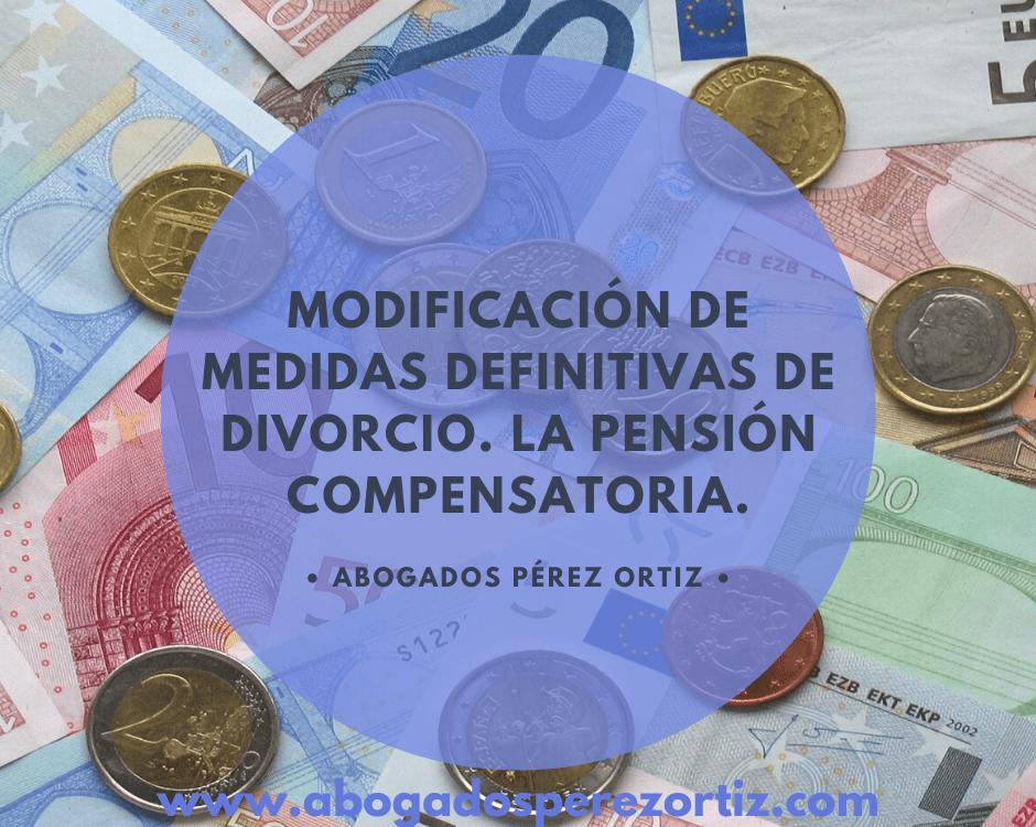se puede quitar la pensión compensatoria
