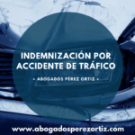indemnizacion Abogado Accidente de Tráfico Cartagena