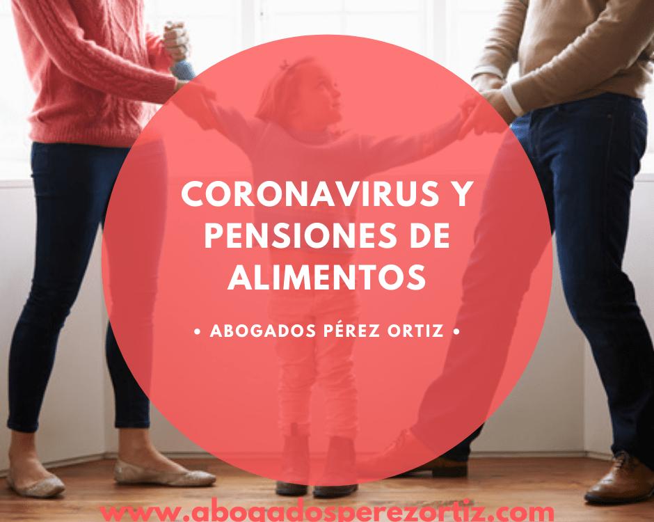 Coronavirus y pensión de alimentos