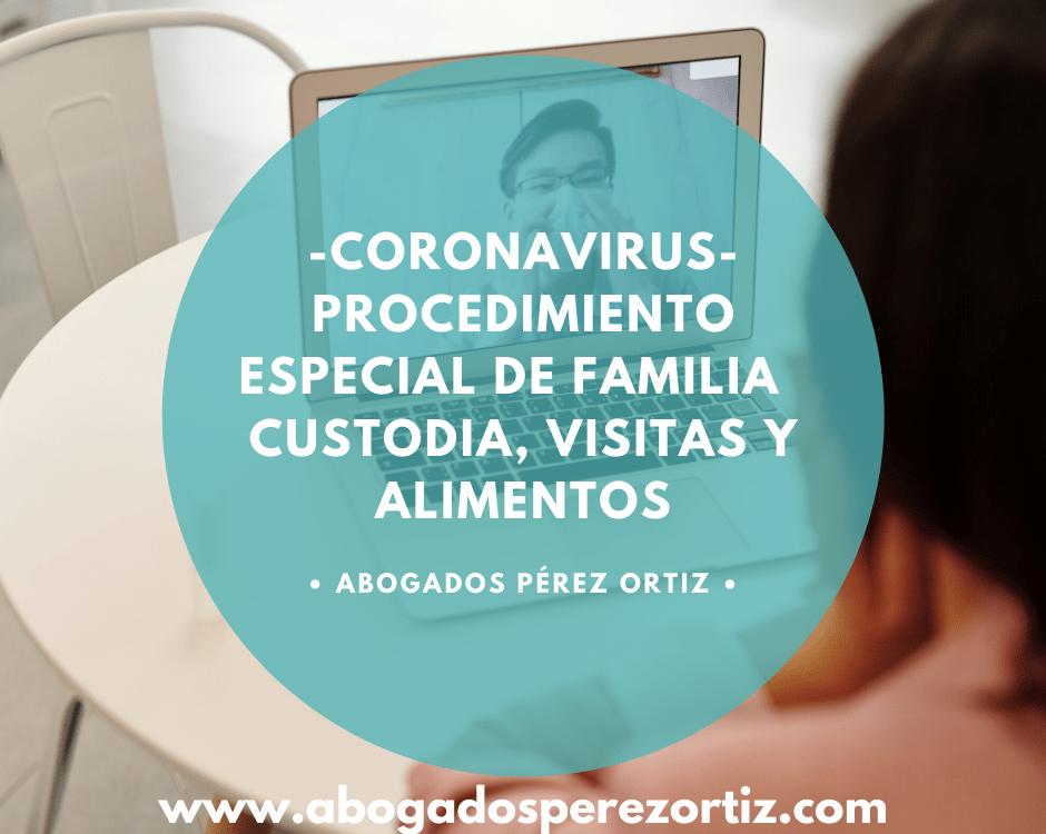 coronavirus nuevo procedimiento especial de familia